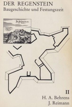 Der Regenstein - Baugeschichte und Festungszeit